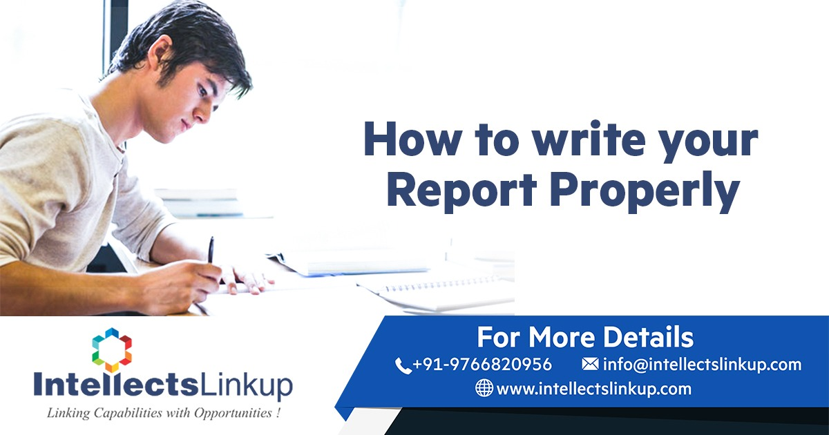 Write your Report Properly