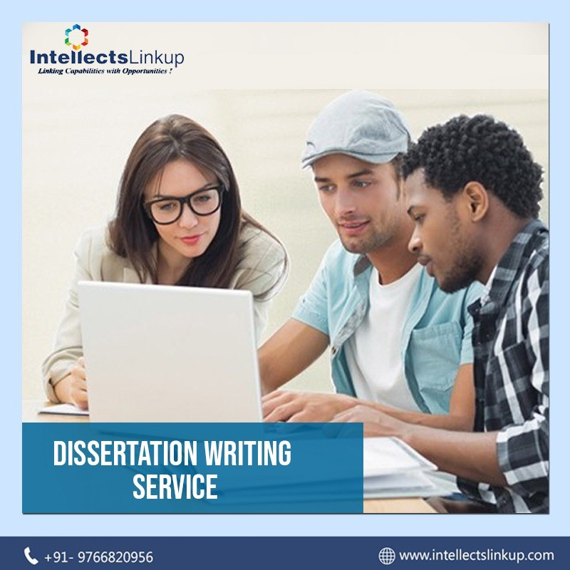 Dissertation writing Service by Intellects Linkup, India